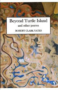 Robert Clark Yates: Beyond Turtle Island