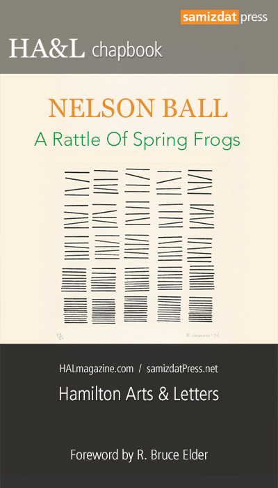HA&L chapbook: A Rattle Of Spring Frogs by Nelson Ball • Foreword by R. Bruce Elder