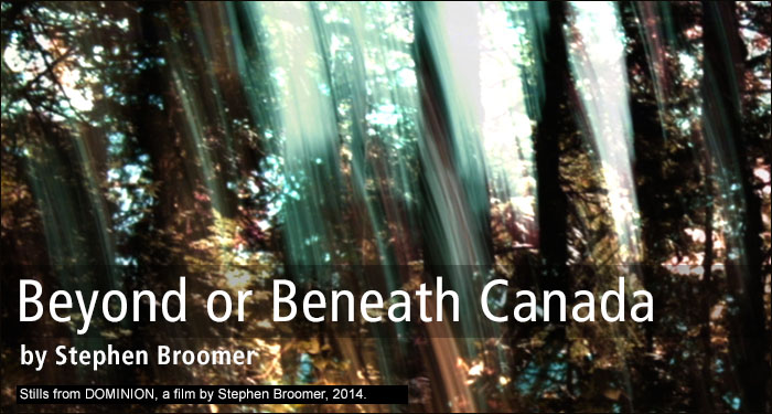 Beyond or Beneath Canada by Stephen Broomer • Stills from DOMINION, a film by Stephen Broomer, 2014.