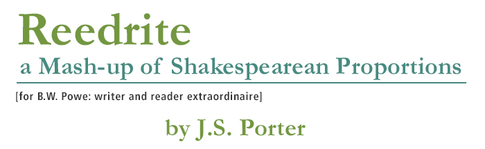 Reedrite • a Mash-up of Shakespearean Proportions by J.S. Porter