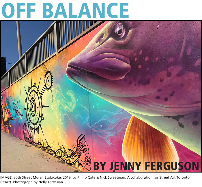 OFF BALANCE BY JENNY FERGUSON. IMAGE: 30th Street Mural, Etobicoke, 2019, by Philip Cote & Nick Sweetman. A collaboration for Street Art Toronto (StArt). Photograph by Nelly Torossian.