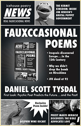 Fauxccasional Poems by Daniel Scott Tysdal (GLE, 2015).