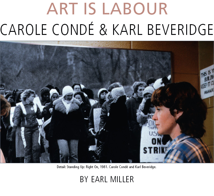 Art is Labour: Carole Condé and Karl Beveridge • by Earl Miller. Detail: Standing Up: Right On, 1981. Carole Condé and Karl Beveridge.