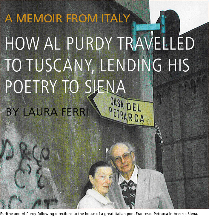 A Memoir From Italy • How Al Purdy Travelled To Tuscany, Lending His Poetry To Siena By Laura Ferri
