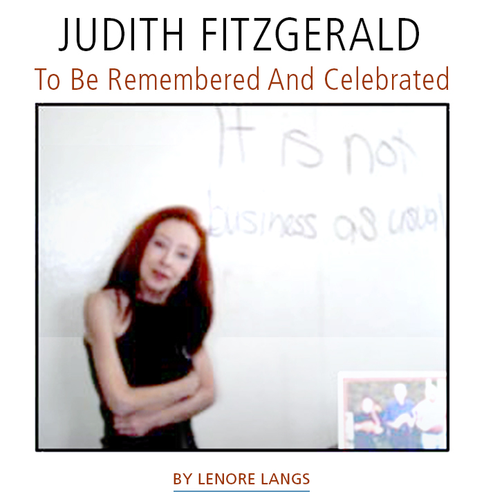 Judith Fitzgerald • To Be Remembered And Celebrated • by Lenore Langs. Photograph: www.judithfitzgerald.ca