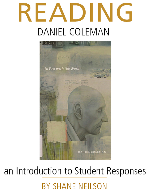 Reading Daniel Coleman • by Shane Neilson