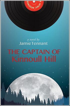 The Captain of Kinnoull Hill by Jamie Tennant. Palimpsest Press, 2016.