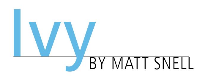 Short Story: Ivy • by Matt Snell