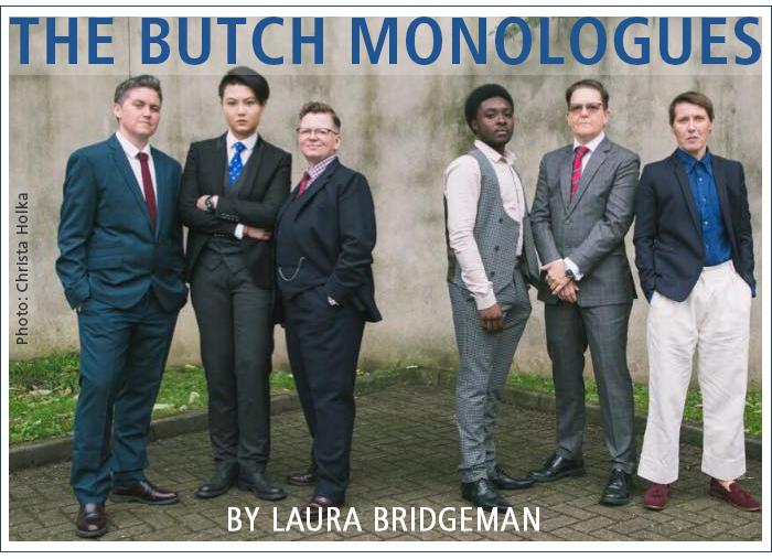 The Butch Monologues by Laura Bridgeman. Photo: Christa Holka.
