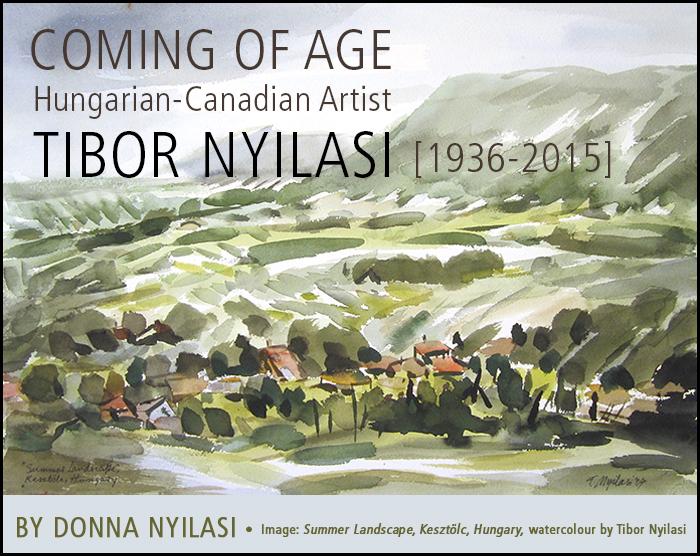 Coming of Age Artist Tibor Nyilasi [1936-2015]