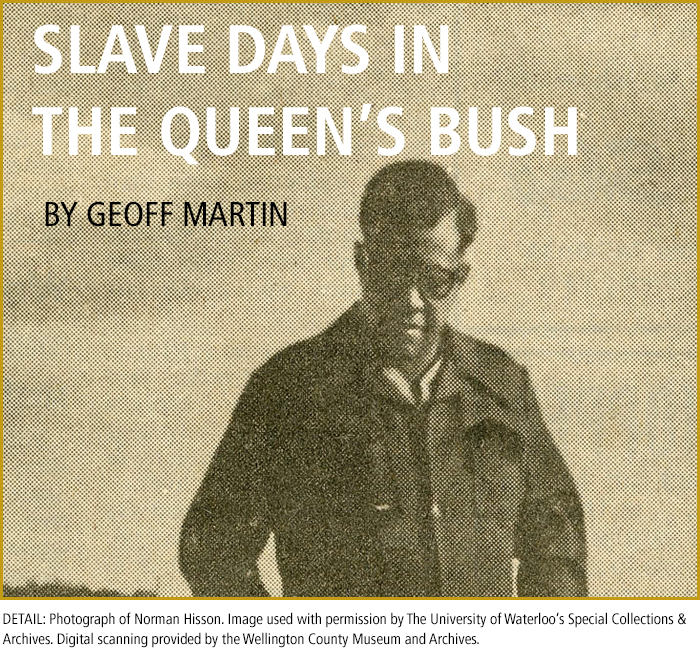 SLAVE DAYS IN THE QUEEN'S BUSH BY GEOFF MARTIN. Photograph of Norman Hisson.