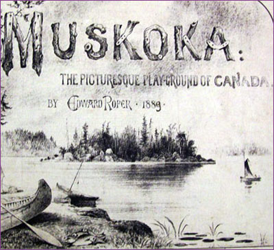 Edward Roper, Muskoka: Picturesque Playground of Canada, 1883
