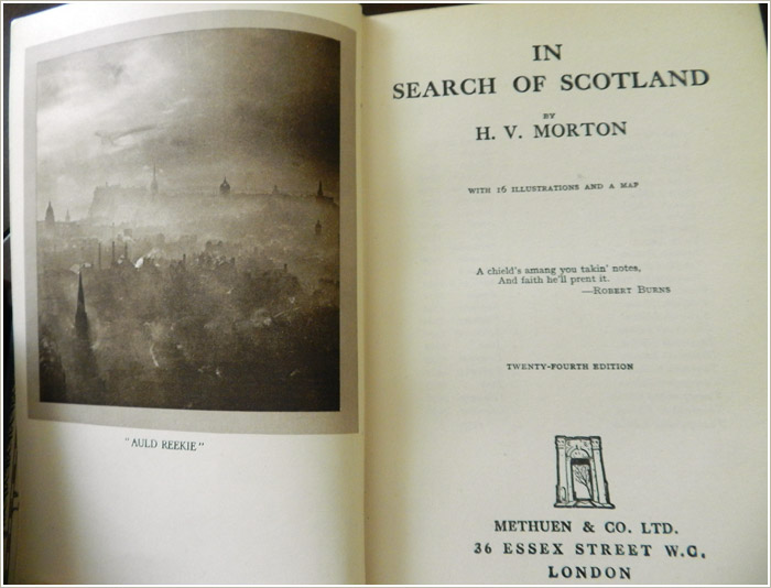 In Search of Scotland by E.V. Morton, published originally by Methuen in 1929