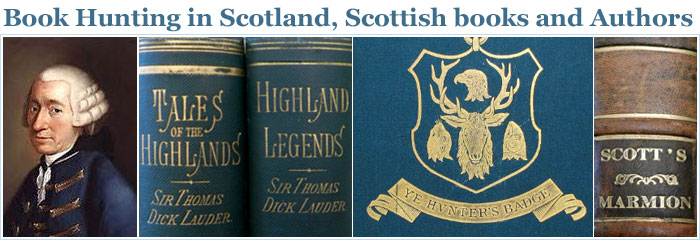 Book Hunting in Scotland, Scottish books and Authors