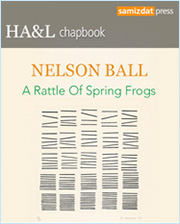 A Rattle Of Spring Frogs, poetry by Nelson Ball